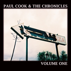 Paul Cook & The Chronicles Volume One - Buy From Rough Trade